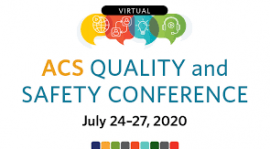 ACS Quality and Safety Conference: VIRTUAL