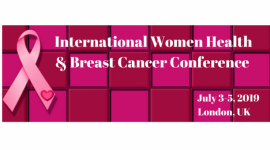 International Women Health Conference and Breast Cancer Conference