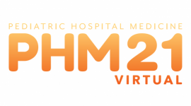 Pediatric Hospital Medicine (PHM) Meeting 2021