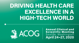 69th ACOG Annual Clinical and Scientific Meeting