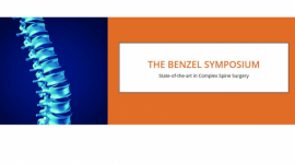 The Benzel Symposium State-of-the-art in Complex Spine Surgery